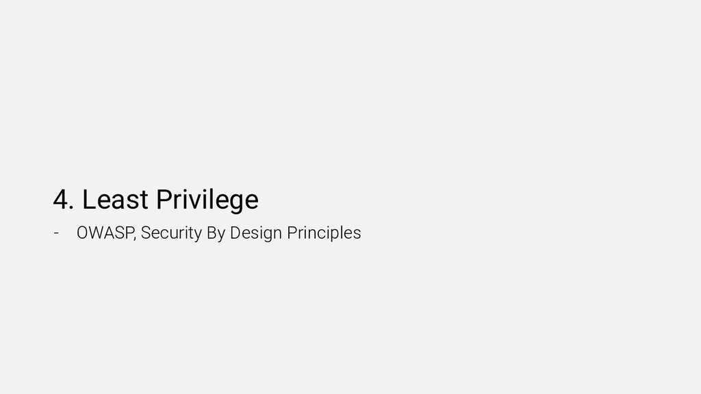 4. Least Privilege - OWASP, Security By Design ...