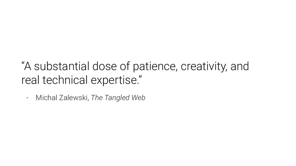 """A substantial dose of patience, creativity, an..."