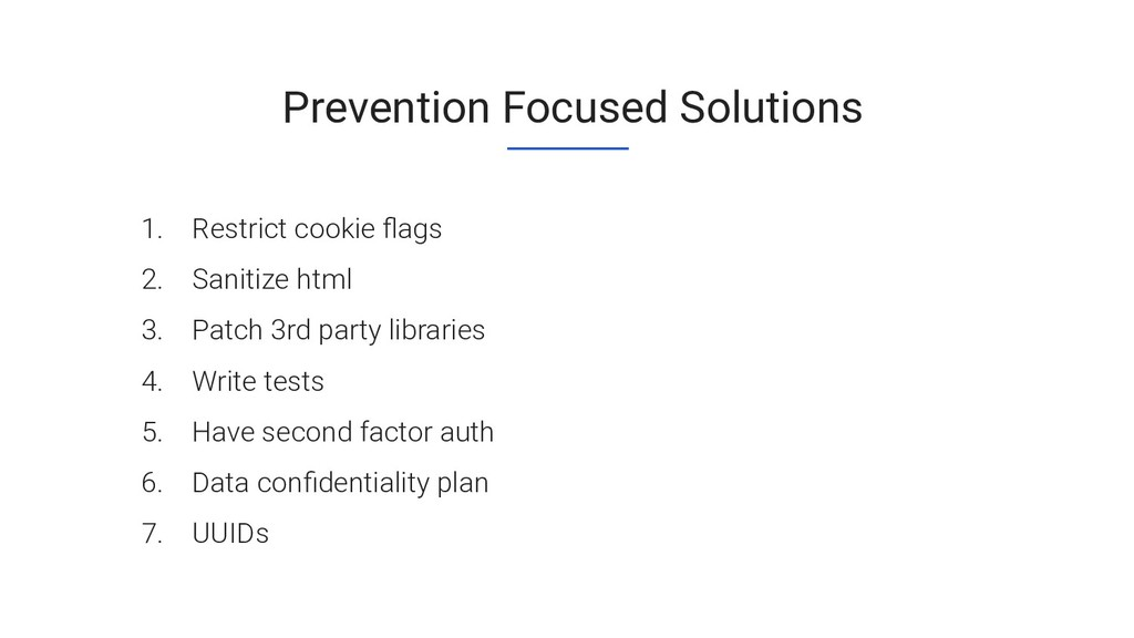 Prevention Focused Solutions 1. Restrict cookie...