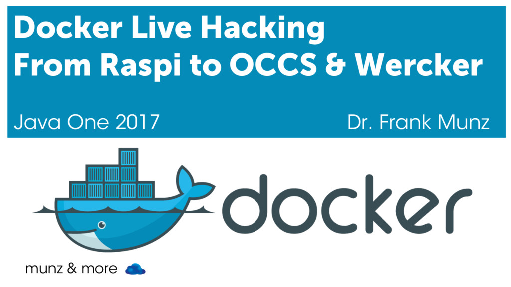 munz & more Docker Live Hacking From Raspi to O...
