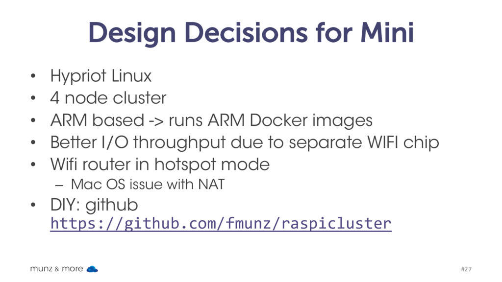 Design Decisions for Mini • Hypriot Linux • 4 n...
