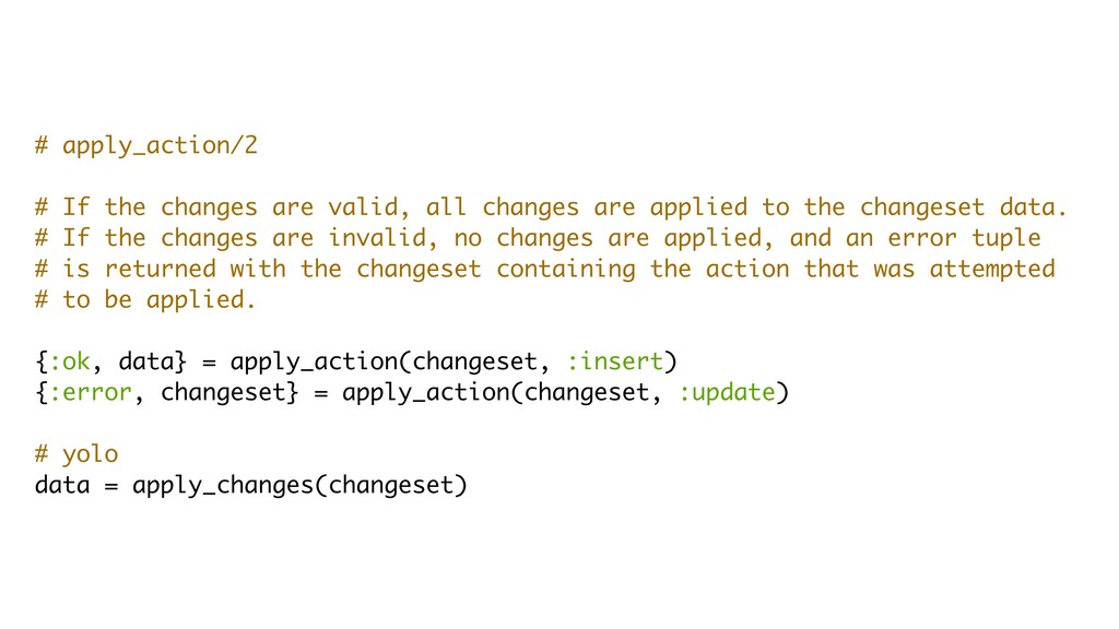 # apply_action/2 # If the changes are valid, al...