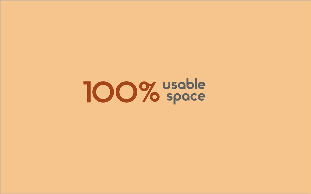 usable space 100%