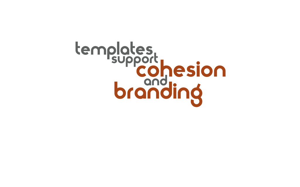 branding templates support cohesion and