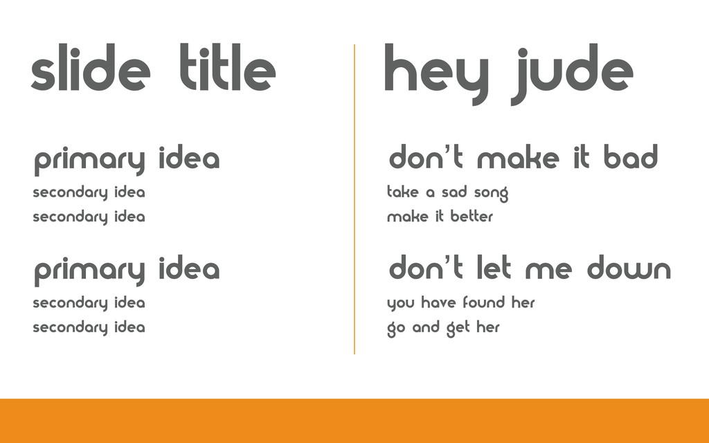 primary idea secondary idea secondary idea prim...