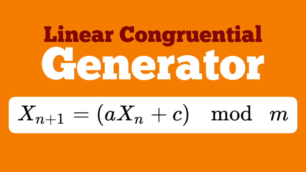 Generator Linear Congruential