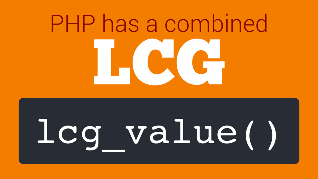 LCG lcg_value() PHP has a combined