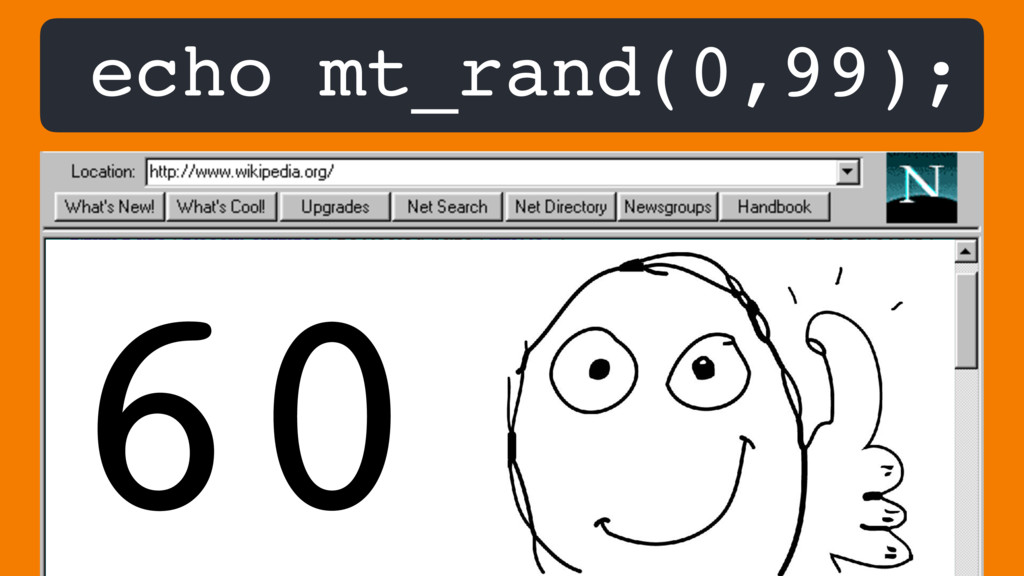 echo mt_rand(0,99); 60