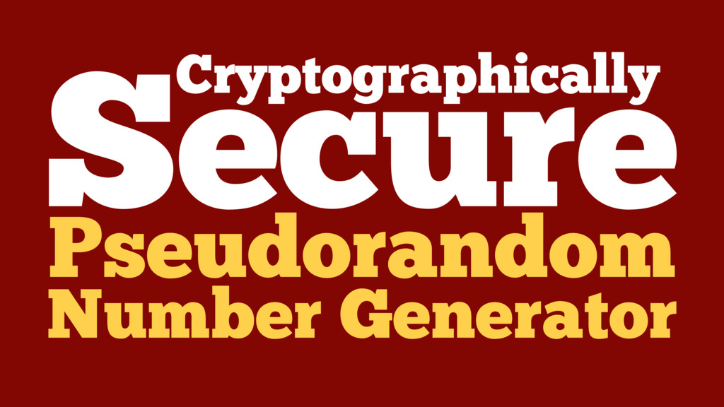 Cryptographically Pseudorandom Secure Number Ge...