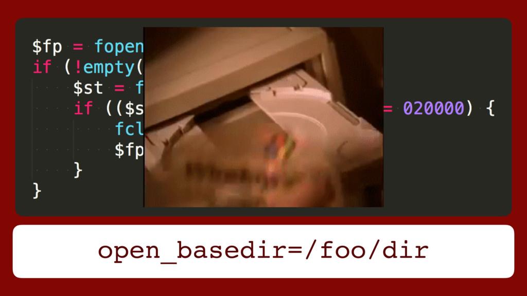 open_basedir=/foo/dir