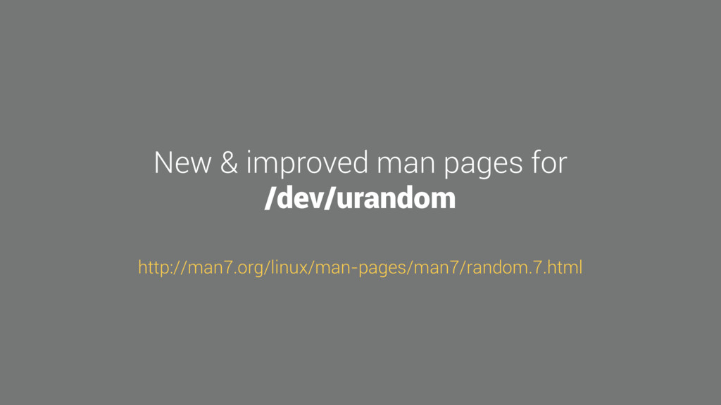 New & improved man pages for /dev/urandom http:...