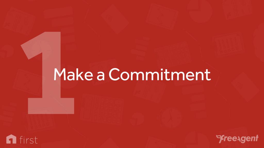 Make a Commitment 1
