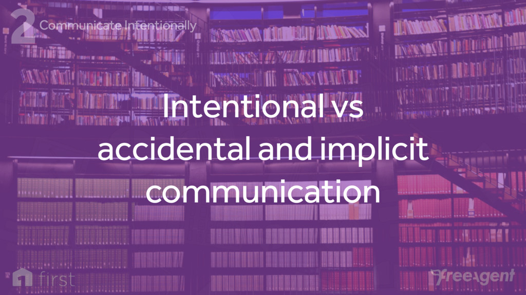 Intentional vs accidental and implicit communic...