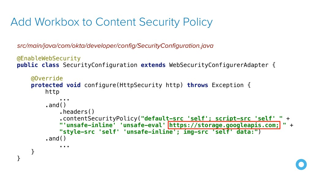 Add Workbox to Content Security Policy src/main...