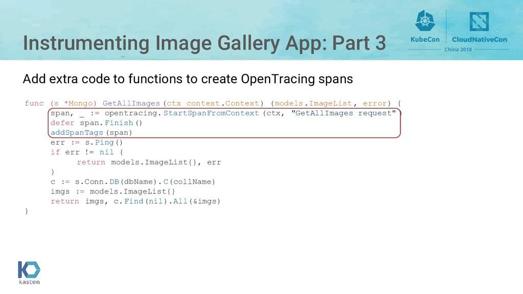 Instrumenting Image Gallery App: Part 3 func (s...