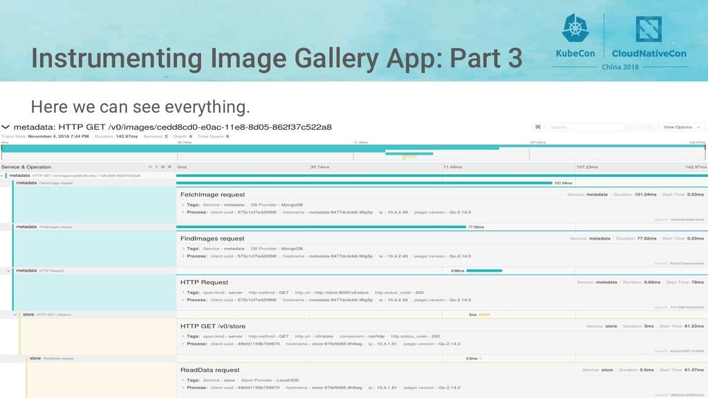 Instrumenting Image Gallery App: Part 3 Here we...