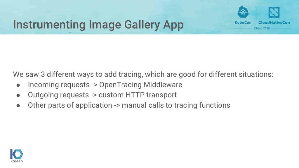 Instrumenting Image Gallery App We saw 3 differ...