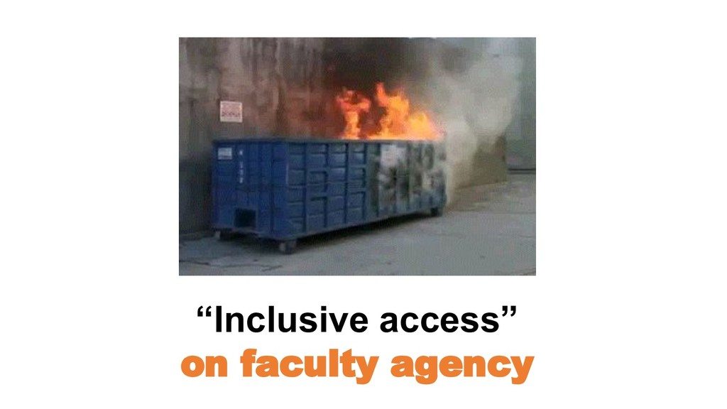 """Inclusive access"" on faculty agency"