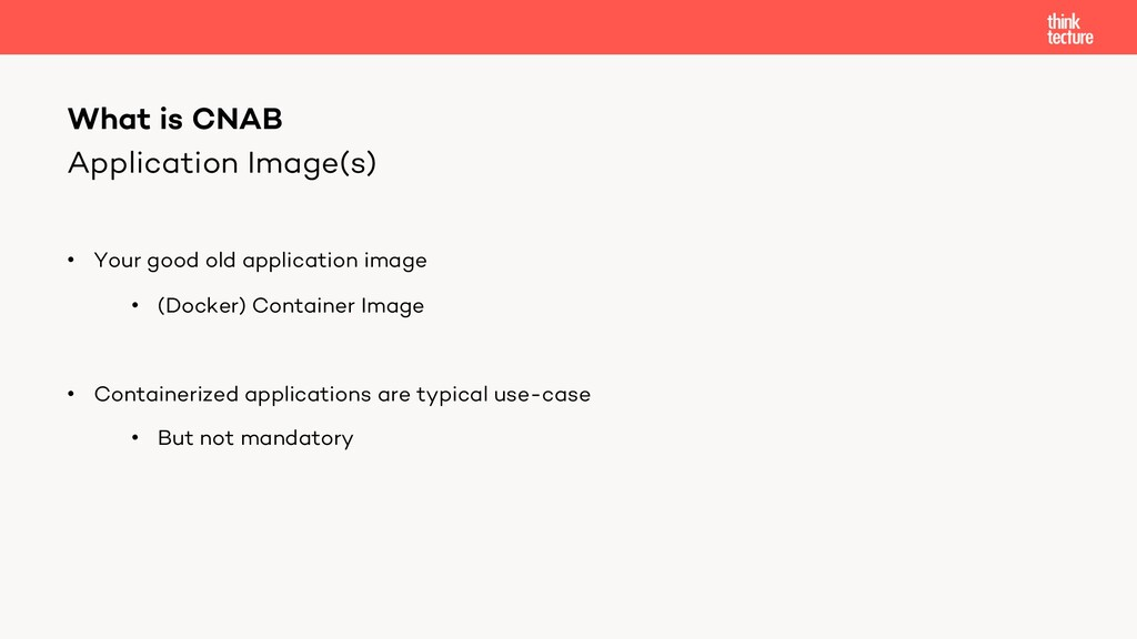 Application Image(s) • Your good old applicatio...