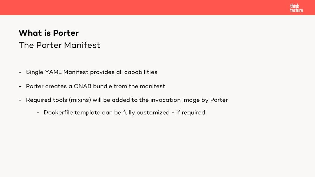 The Porter Manifest - Single YAML Manifest prov...
