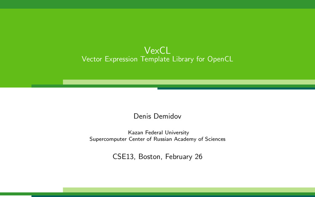 VexCL Vector Expression Template Library for Op...