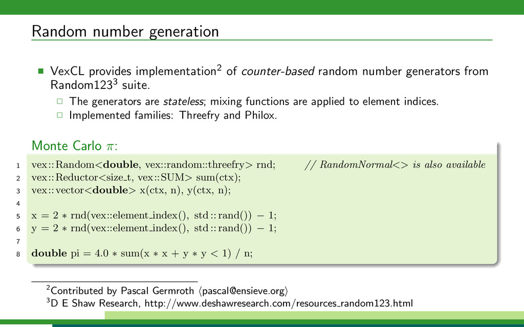 Random number generation VexCL provides impleme...