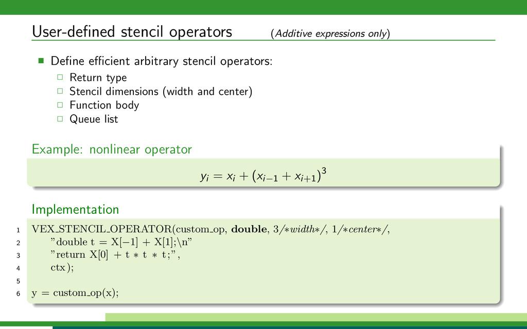 User-defined stencil operators (Additive express...