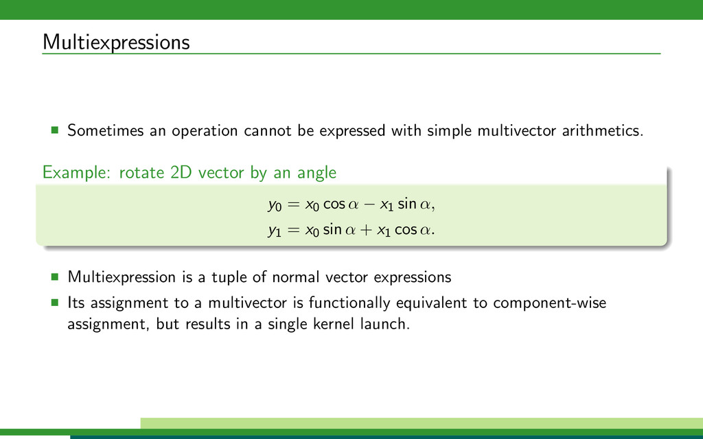 Multiexpressions Sometimes an operation cannot ...