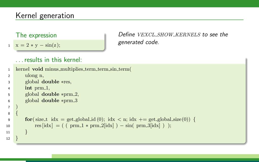 Kernel generation The expression 1 x = 2 ∗ y − ...