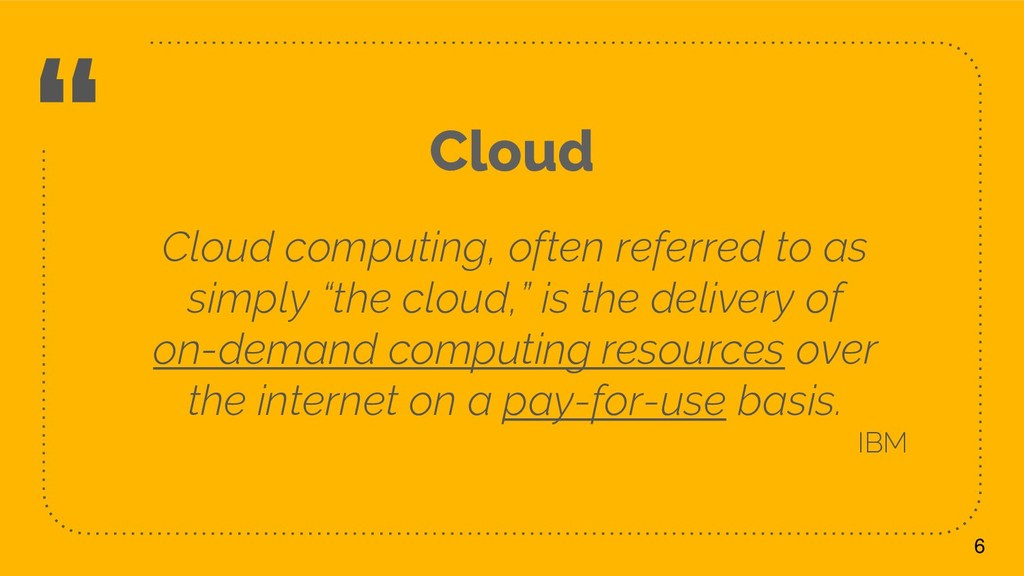 """ Cloud computing, often referred to as simply ..."