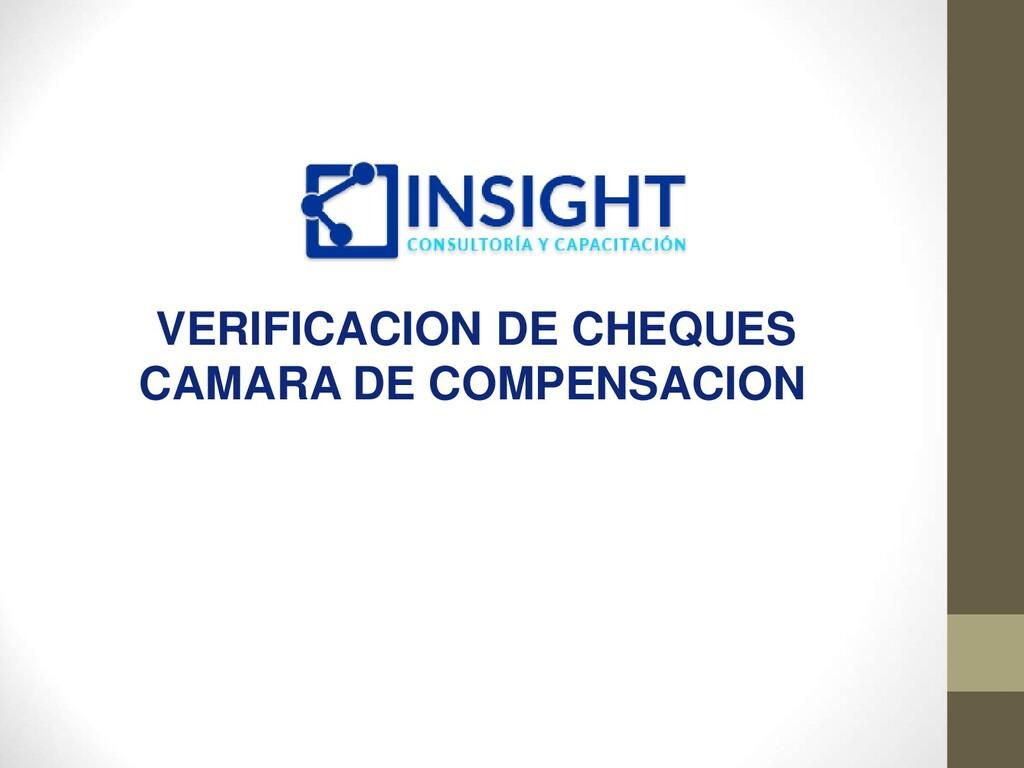 VERIFICACION DE CHEQUES CAMARA DE COMPENSACION