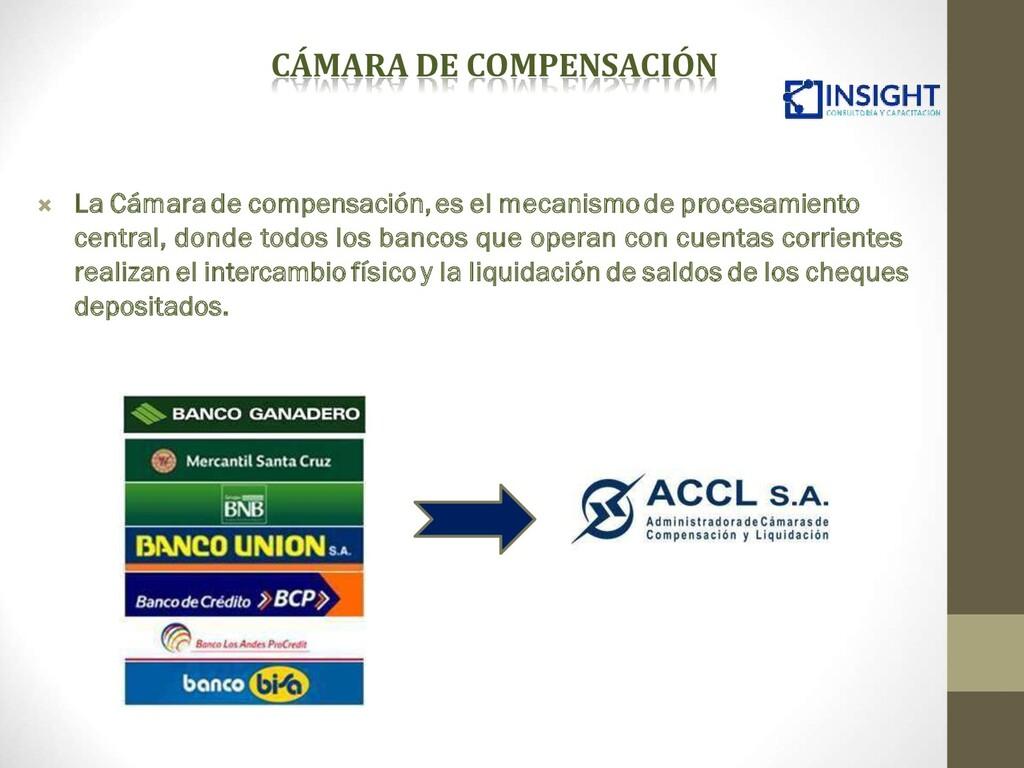  La Cámara de compensación,es el mecanismode p...