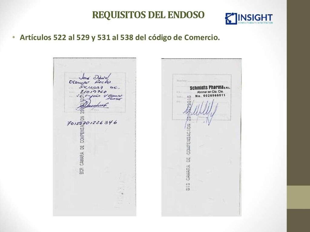 REQUISITOS DEL ENDOSO • Artículos 522 al 529 y ...