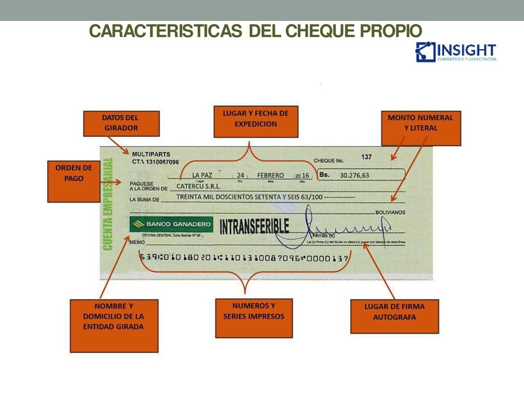 CARACTERISTICAS DEL CHEQUE PROPIO