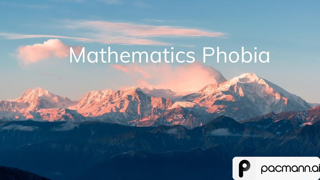 Mathematics Phobia