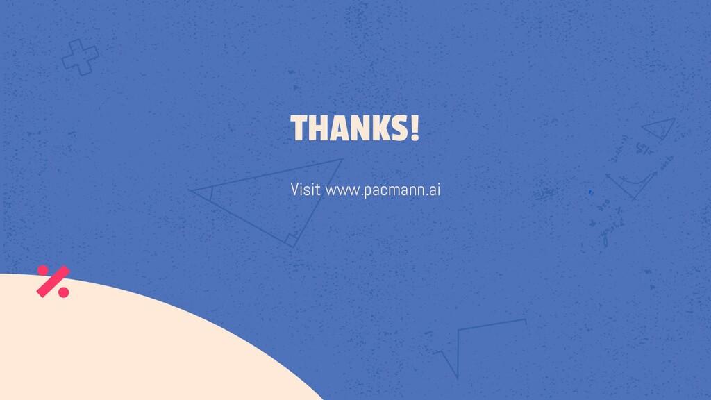 Visit www.pacmann.ai THANKS!