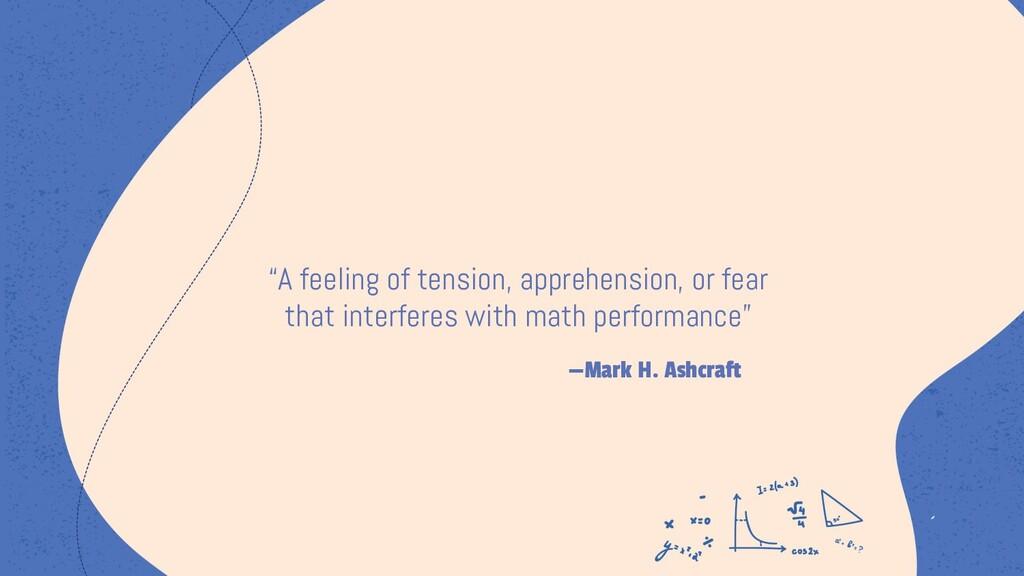 "—Mark H. Ashcraft ""A feeling of tension, appreh..."