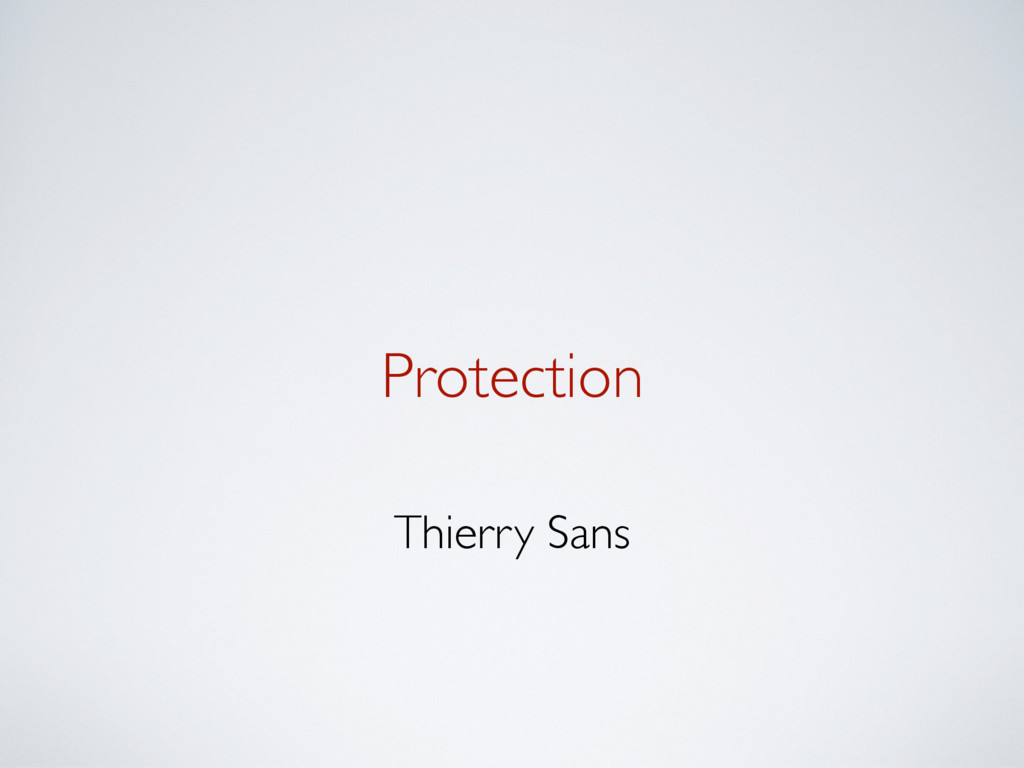 Protection Thierry Sans