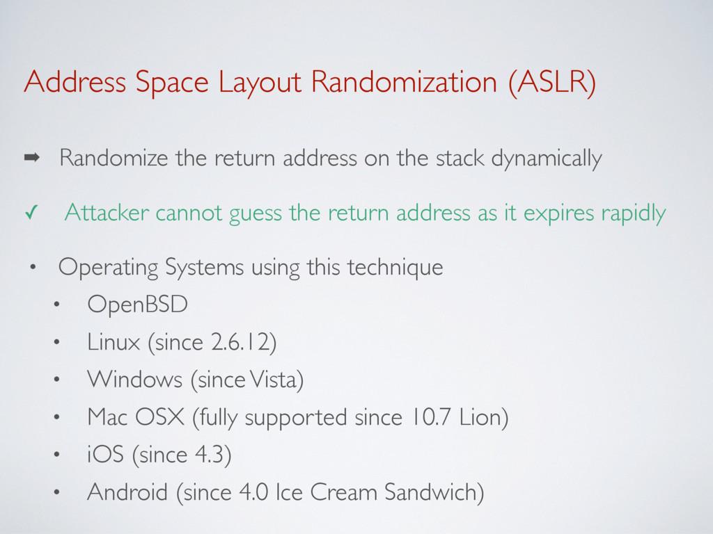 Address Space Layout Randomization (ASLR) ➡ Ran...