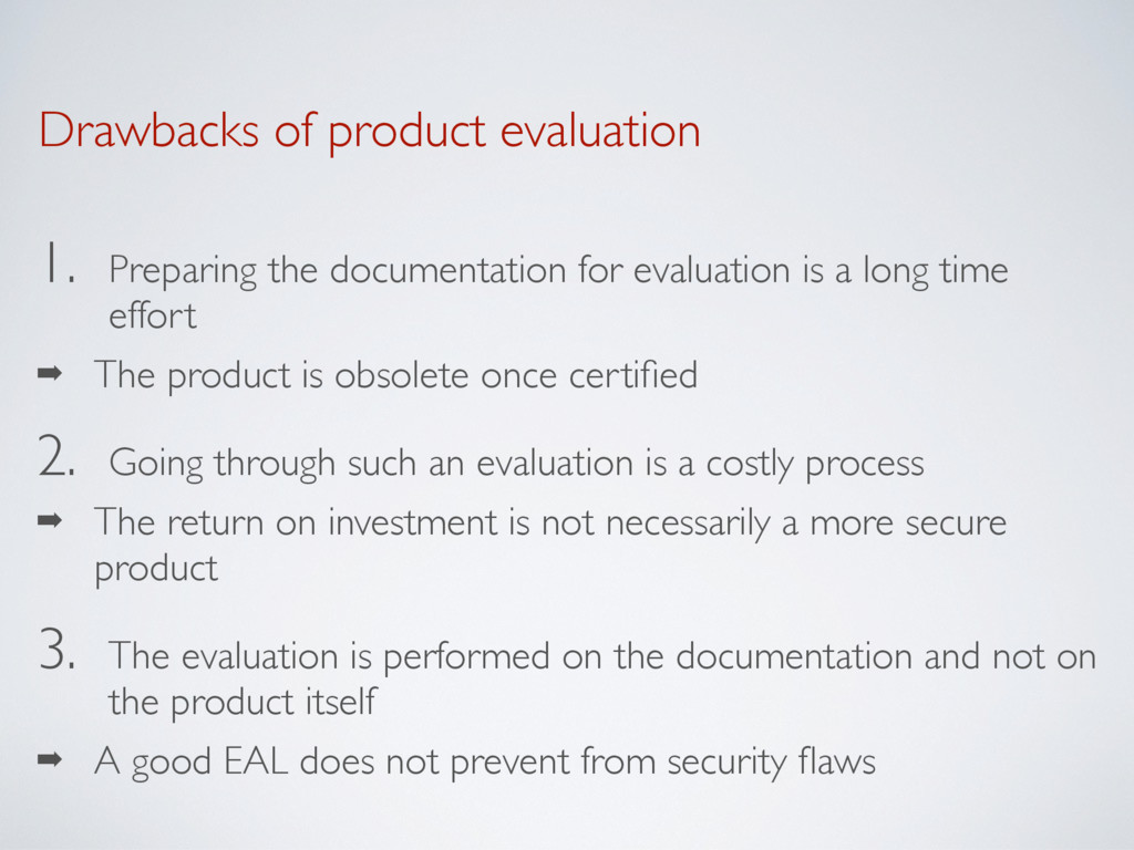 Drawbacks of product evaluation 1. Preparing th...