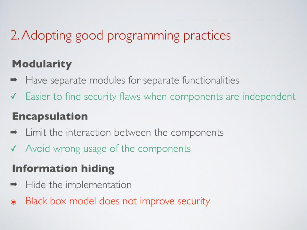 2. Adopting good programming practices Modulari...