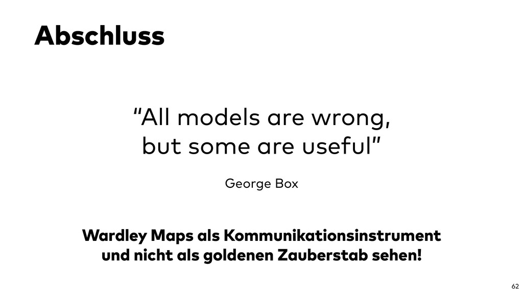 """Abschluss 62 """"All models are wrong, but some ar..."""