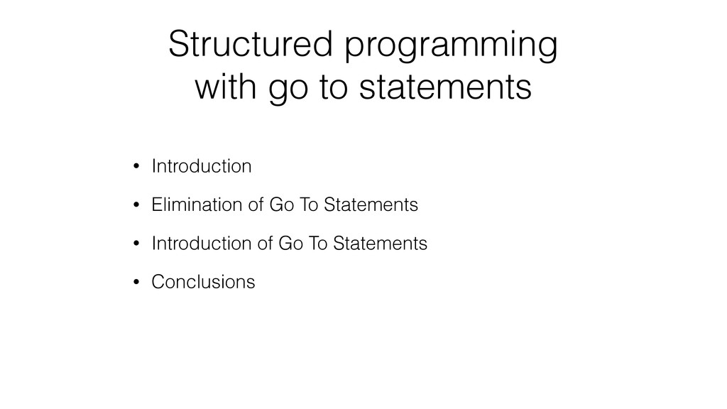 Structured programming with go to statements • ...