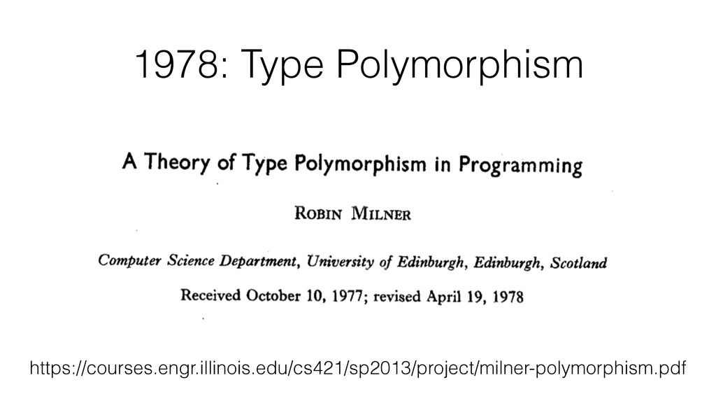 1978: Type Polymorphism https://courses.engr.il...