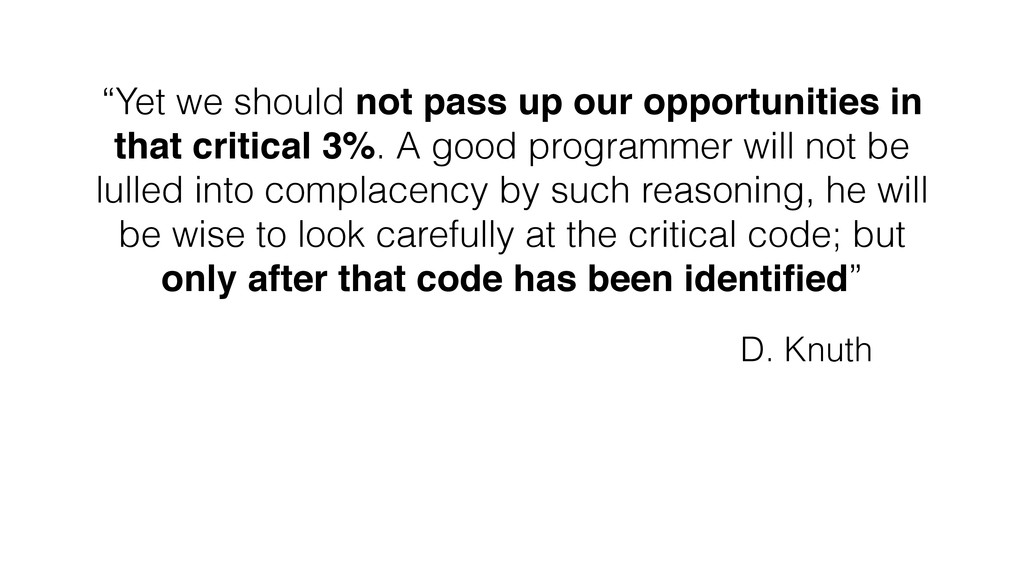 """Yet we should not pass up our opportunities in..."