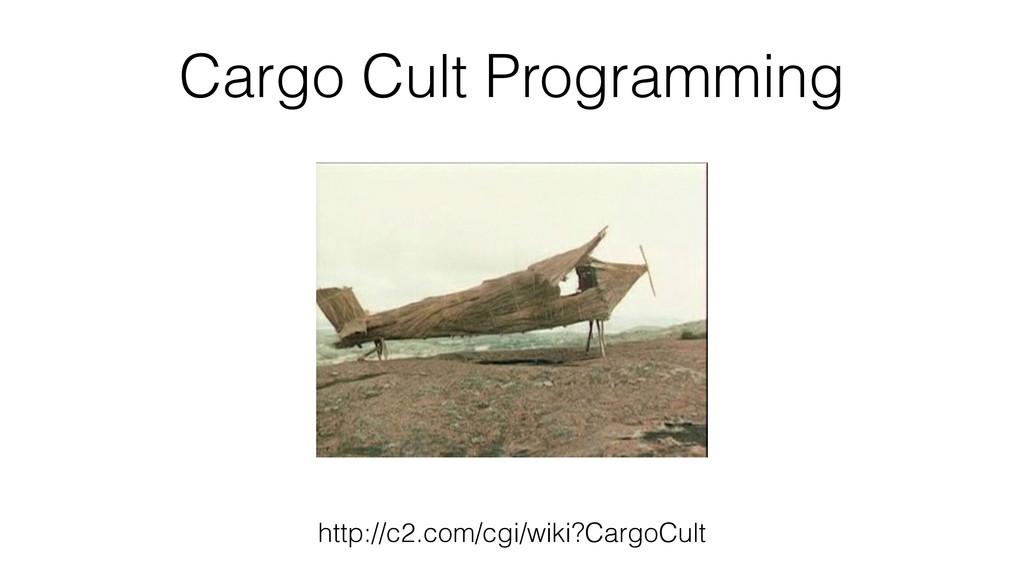 Cargo Cult Programming http://c2.com/cgi/wiki?C...