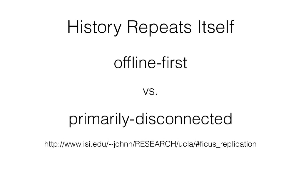History Repeats Itself offline-first http://www.i...