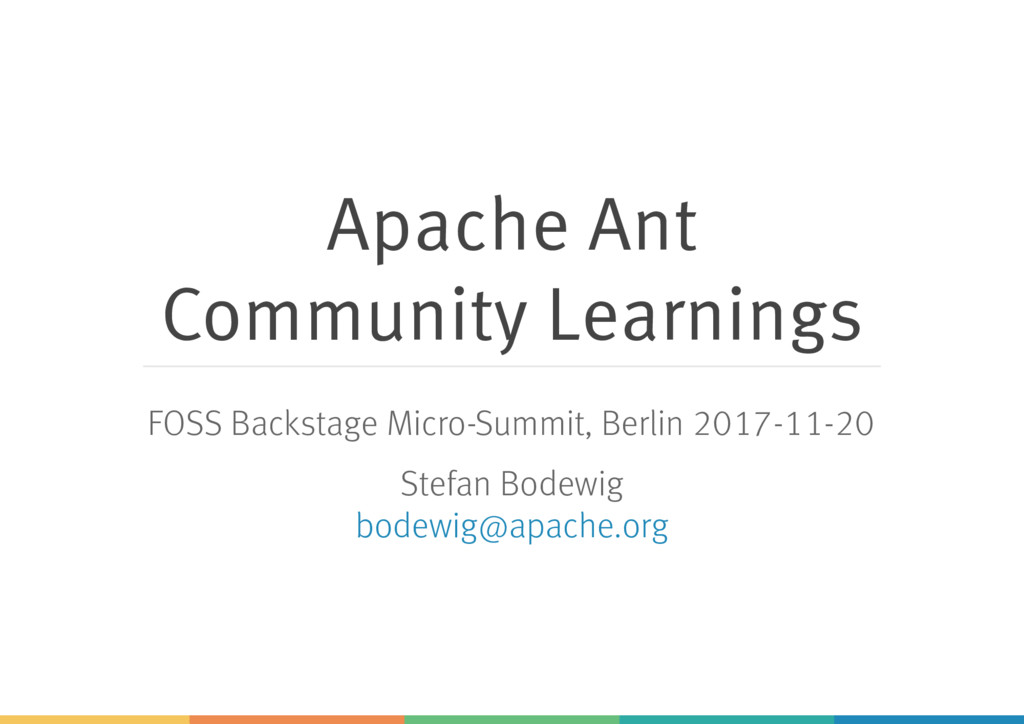 Apache Ant Community Learnings FOSS Backstage M...