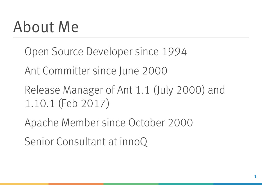 About Me Open Source Developer since 1994 Ant C...