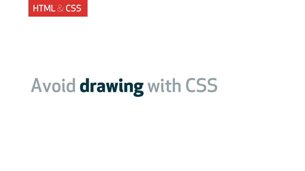 HTML & CSS Avoid drawing with CSS